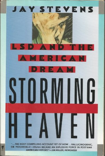 9780060971724: Storming Heaven: LSD and the American Dream