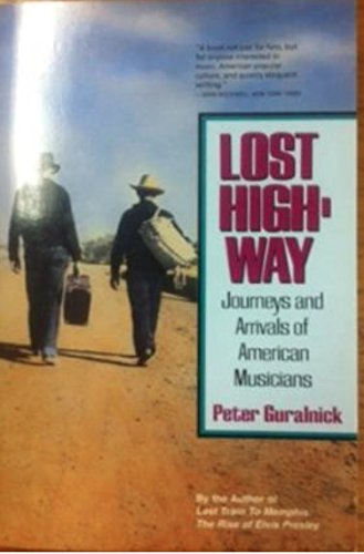 9780060971748: Lost Highway: Journeys & Arrivals of American Musicians