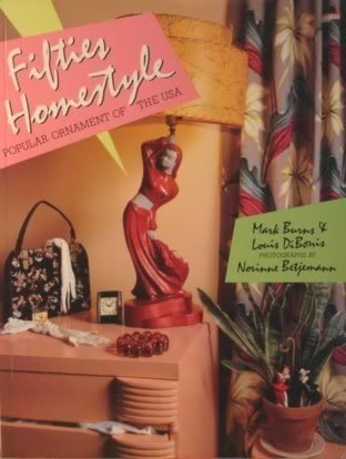 Fifties (1950's) Homestyle: Popular Ornament of the United States of America (USA): Burns, ...