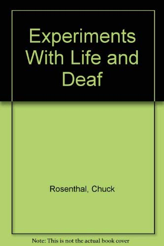 9780060971809: Experiments With Life and Deaf