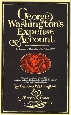 George Washington's Expense Account: George Washington, Marvin