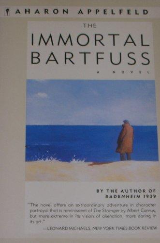 9780060972011: The Immortal Bartfuss