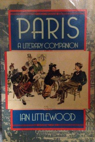 9780060972110: Paris: A Literary Companion