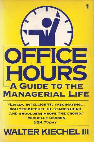 9780060972172: Office Hours: A Guide to the Managerial Life