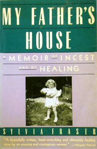 9780060972189: My Father's House: A Memoir of Incest and Healing