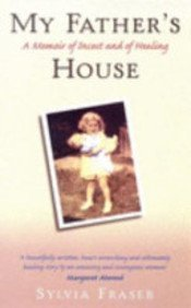 9780060972189: My Father's House: A Memoir of Incest and of Healing