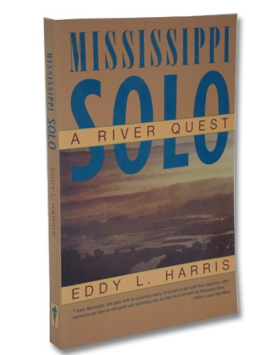 9780060972479: Mississippi Solo: A River Quest