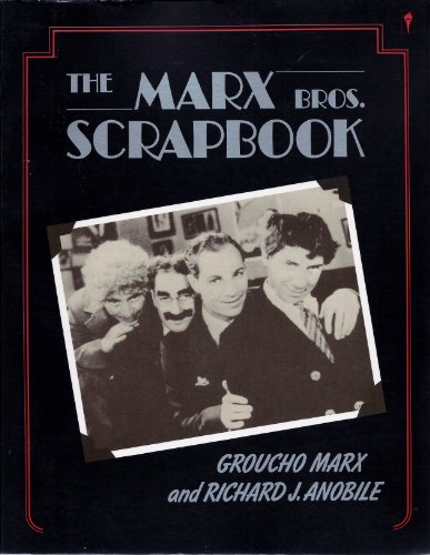 The Marx Brothers Scrapbook (9780060972653) by Marx, Groucho; Anobile, Richard J.