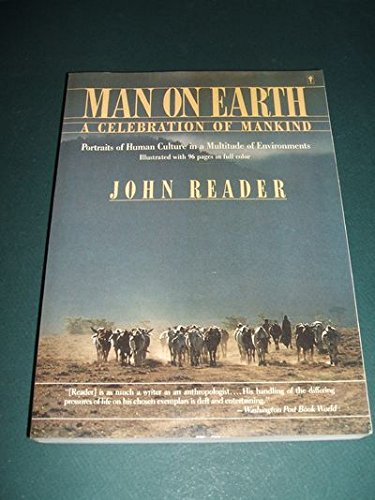9780060972769: Man on Earth: A Celebration of Mankind: Portraits of Human Culture in a Multitude of Environments