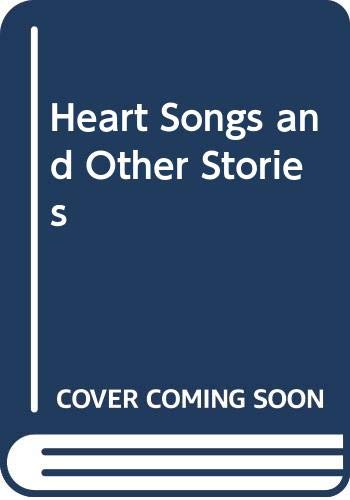 9780060972790: Heart Songs and Other Stories
