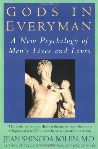 9780060972806: Gods In Everyman: Archetypes That Shape Men's Lives