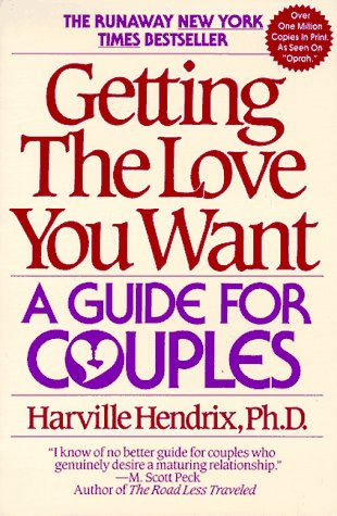 9780060972929: Getting the Love You Want: A Guide for Couples