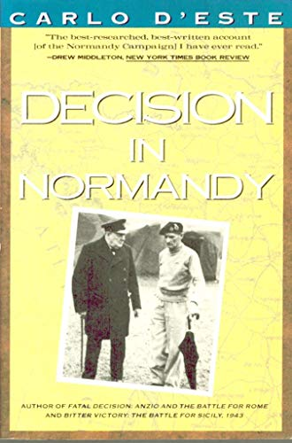 9780060973124: Decision in Normandy: The Unwritten Story of Montgomery and the Allied Campaign