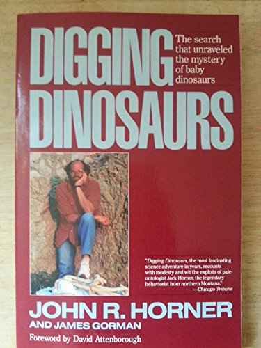 9780060973148: Digging Dinosaurs: The Search That Unraveled the Mystery of Baby Dinosaurs