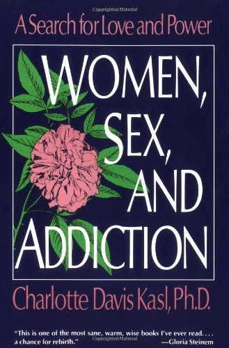 9780060973216: Women, Sex, and Addiction: A Search for Love and Power