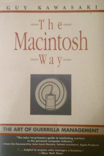 9780060973384: The Macintosh Way: The Art of Guerrilla Management