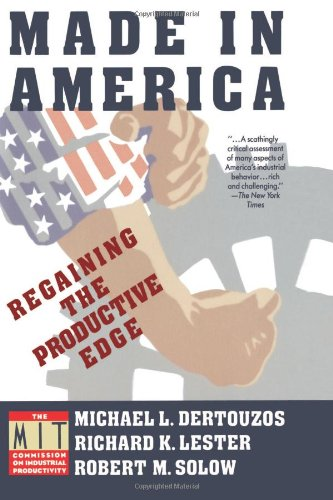 9780060973407: Made in America: Regaining the Productive Edge