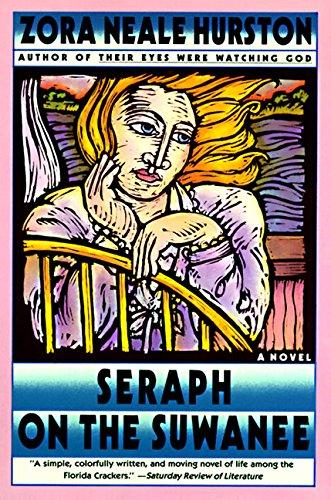 Seraph on the Suwanee - Hurston, Zora Neale