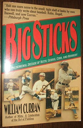 9780060973650: Big Sticks: The Phenomenal Decade of Ruth, Gehrig, Cobb and Hornsby