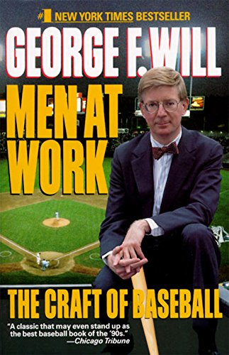 9780060973728: Men at Work: The Craft of Baseball