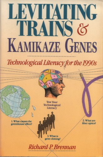 9780060973742: Levitating Trains and Kamikaze Genes: Technological Literacy for the 1990s