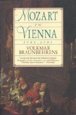 9780060974053: Mozart in Vienna, 1781-1791