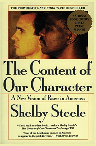 9780060974152: The Content of Our Character: A New Vision of Race In America