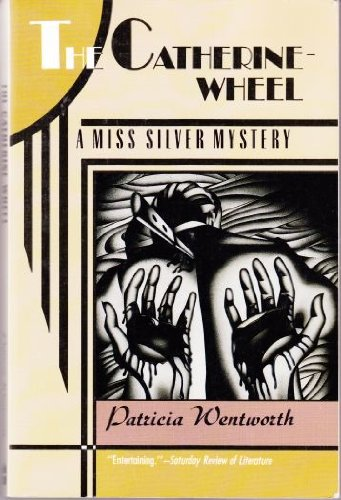 9780060974411: The Catherine Wheel: A Miss Silver Mystery