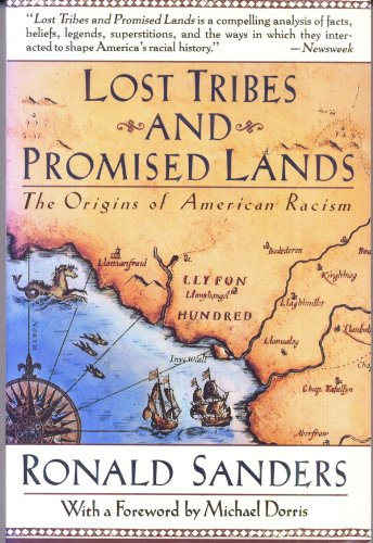 9780060974497: Lost Tribes and Promised Lands: The Origins of American Racism