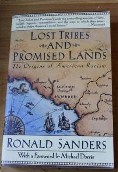 Lost Tribes and Promised Lands: The Origins: Ronald Sanders