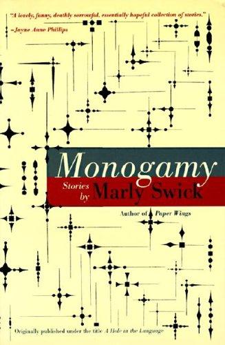 9780060974527: Monogamy: Stories