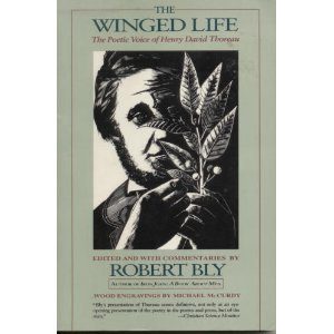 9780060974534: The Winged Life: The Poetic Voice of Henry David Thoreau