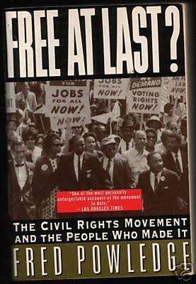 9780060974633: Free at Last?: The Civil Rights Movement and the People Who Made It