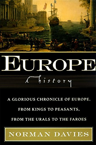 9780060974688: Europe: A History