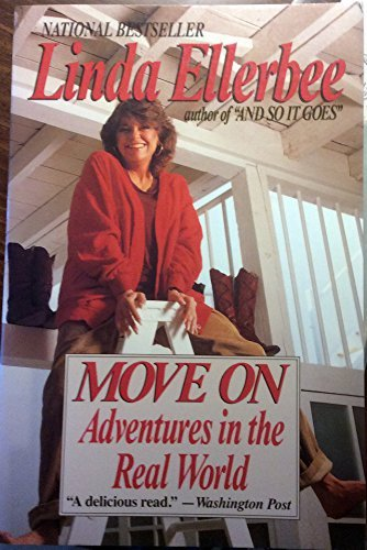 9780060974695: Move on: Adventures in the Real World