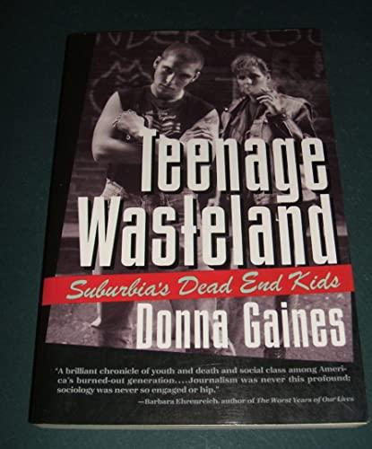 9780060974770: Teenage Wasteland: Suburbia's Dead End Kids