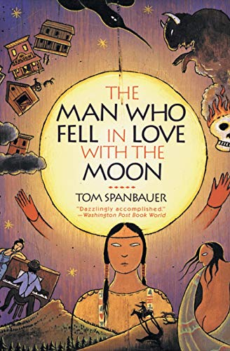 9780060974978: The Man Who Fell In Love With The Moon