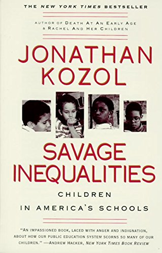 9780060974992: Savage Inequalities: Children in America's Schools