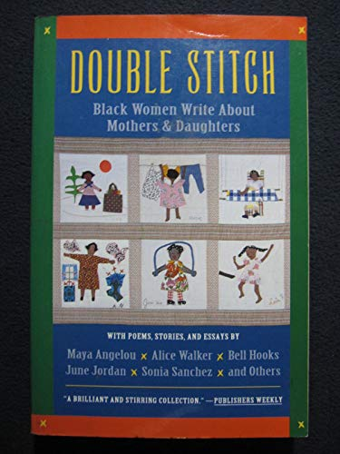 9780060975036: Double Stitch: Black Women Write About Mothers and Daughters