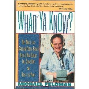 9780060975081: Whad'Ya Know?