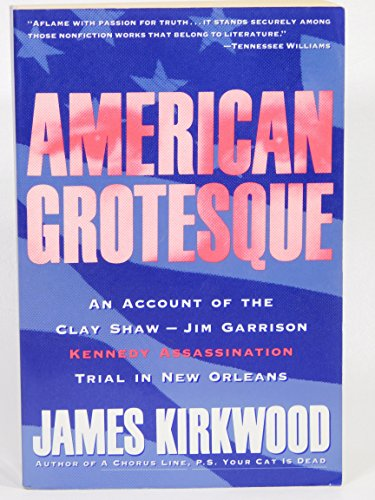 9780060975234: American Grotesque: An Account of the Clay Shaw - Jim Garrison Kennedy Assassination Trail in New Orleans