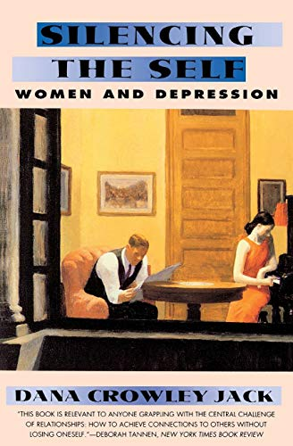 9780060975272: Silencing the Self: Depression and Women
