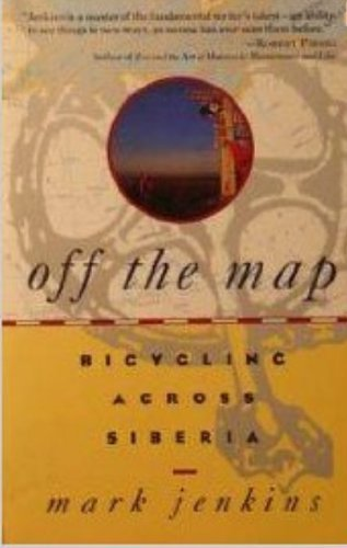 9780060975326: Off the Map: Bicycling Across Siberia
