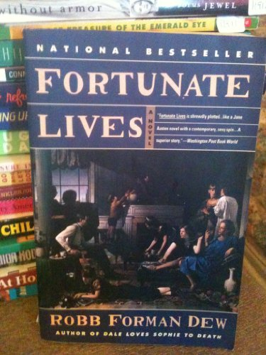 Fortunate Lives: Dew, Robb Forman