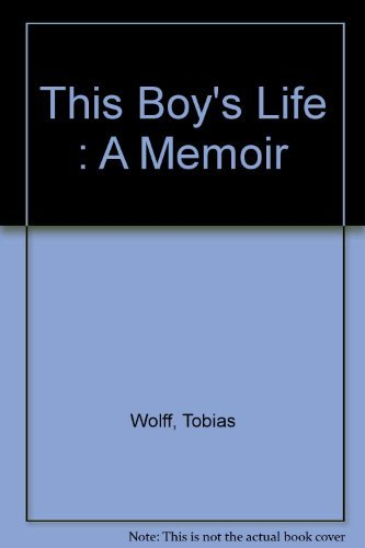 9780060975425: This Boy's Life : A Memoir