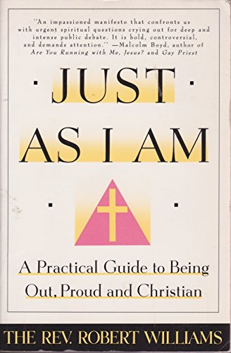 9780060975555: Just As I Am: A Practical Guide to Being Out, Proud, and Christian