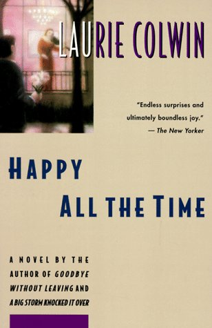 9780060975647: Happy All the Time: A Novel