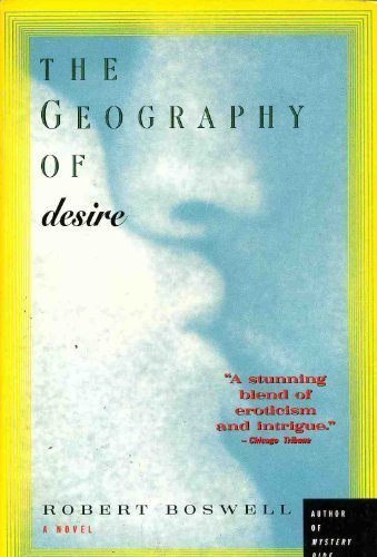 9780060975876: The Geography of Desire