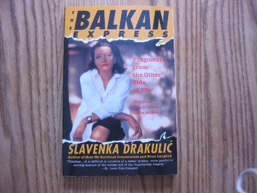 9780060976088: The Balkan Express: Fragments from the Other Side of War