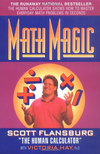 9780060976194: Math Magic: The Human Calculator Shows How to Master Everyday Math Problems in Seconds